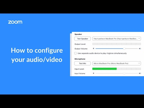 How to configure your zoom meeting audio/video