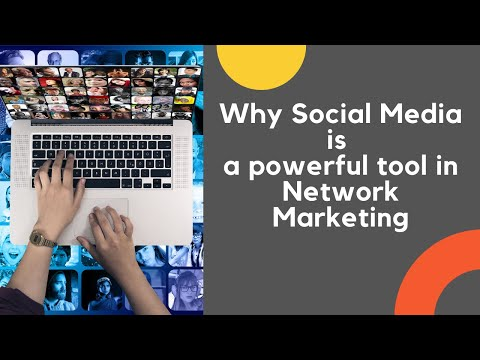 Why social media is a powerful tool in network marketing