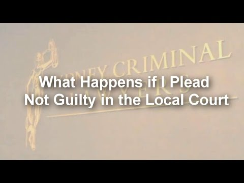 What happens if i plead not guilty in the local court