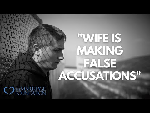 Wife is making false accusations   paul friedman