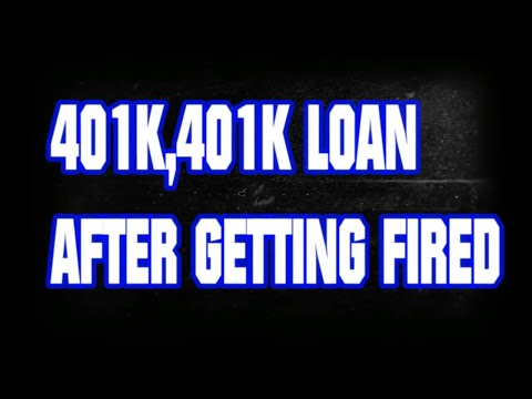 Cashing out your 401k after termination or getting fired, 401k loan, rollover ira,walmart example