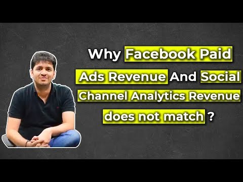 Why does facebook paid ads revenue and social channel analytics revenue does not match?