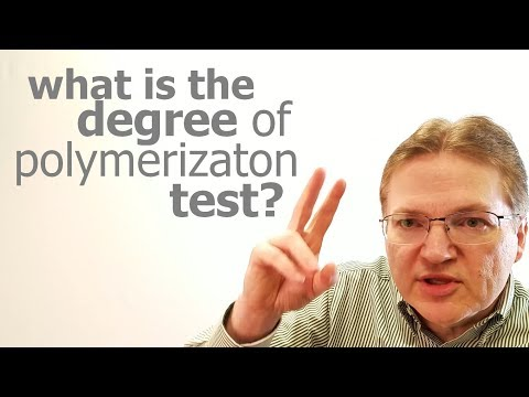 What is the degree of polymerization test?