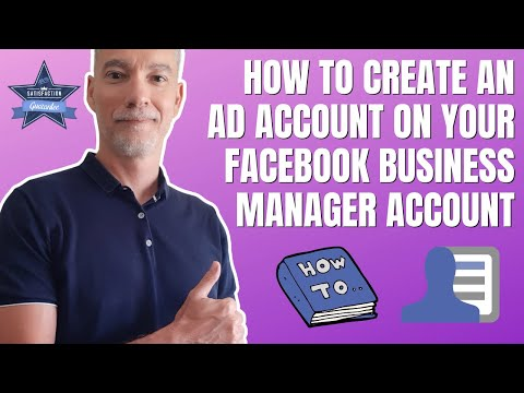 How to create an ad account on your facebook business manager account