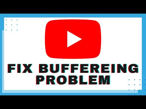 How to fix youtube video buffering issue?   100% working tips to solve youtube buffering