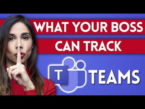 What your boss can track about you with microsoft teams