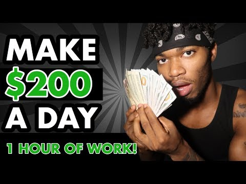 Make $200 a day with only 1 hour of work & zero money to start! (2020)
