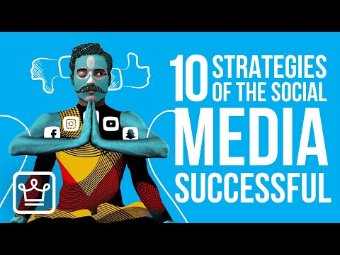 10 strategies people use to be successful on social media