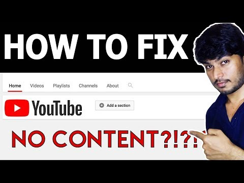 How to fix - this channel has no content