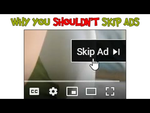 Why you shouldn't skip ads on youtube