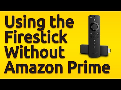 Fire tv stick   you don't need a prime account to use it