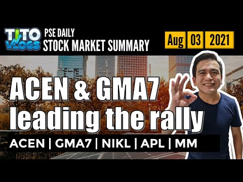 Acen and gma7 leading the rally   stock market summary august 4 2021