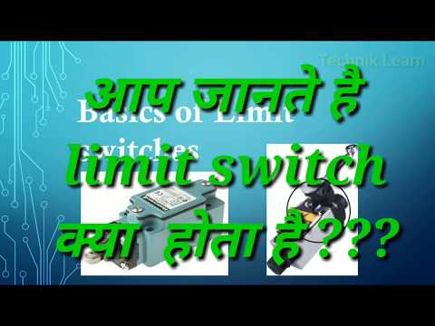 How limit switch work. and what is principal of limit switch.