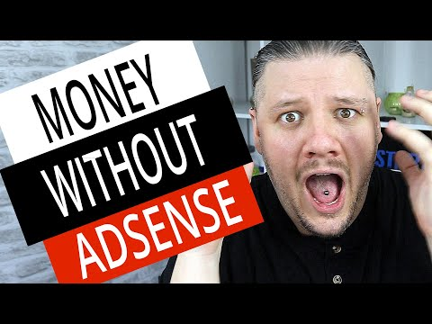 How to make money on youtube without adsense (7 easy ways to passive income)