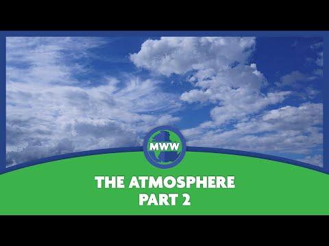 The lower atmosphere - part 2