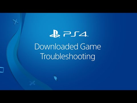 Troubleshooting a downloaded ps4 game