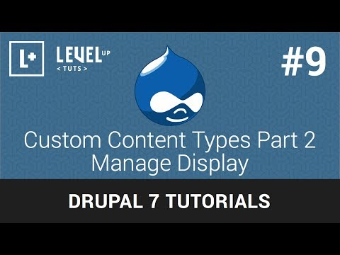 Drupal tutorials #9 - custom content types part 2 manage display