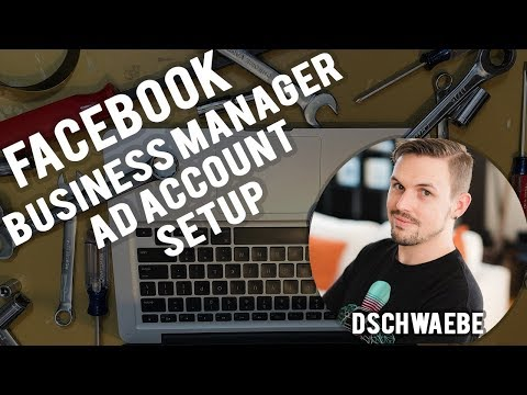 How to: set up facebook business manager and ads account