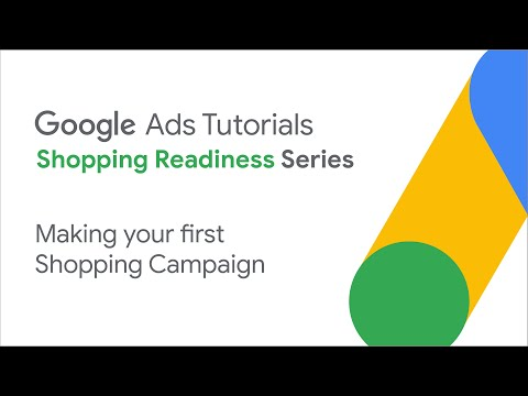 Google ads tutorials: making your first shopping campaign