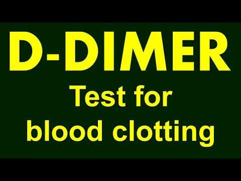 D-dimer test | d-dimer test for blood clotting | test for determination of risk of blood clotting