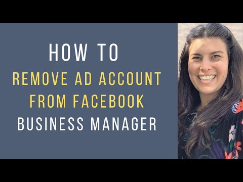How to remove (or deactivate) an ad account on fb business manager [2019]