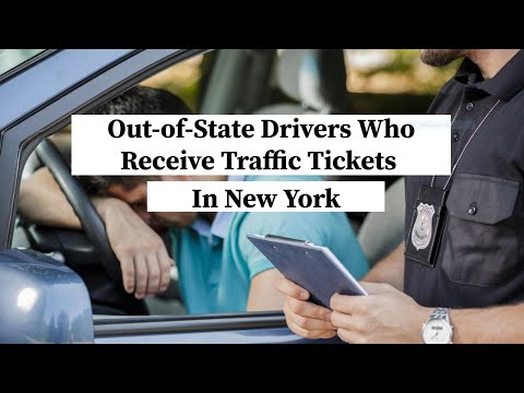 Out of state drivers who receive traffic tickets in new york   nyc traffic ticket lawyer   rl